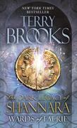 Wards of Faerie: The Dark Legacy of Shannara