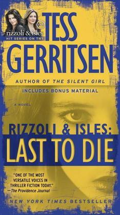Last to Die: A Rizzoli & Isles Novel (with bonus short story John Doe)