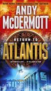 Return to Atlantis: A Novel