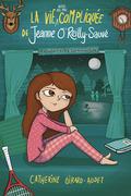 La vie (aussi pas mal) compliquée de Jeanne O'Reilly Sauvé