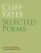 Cliff Yates: Selected Poems