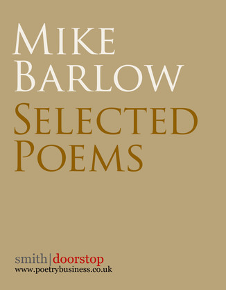 Mike Barlow: Selected Poems