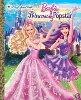 Princess and the Popstar Big Golden Book (Barbie)