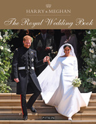 Harry & Meghan: The Royal Wedding Book