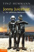 Jonny Juicebag: Der allerletzte Weltraum-Kurier. Science-Fiction-Parodie