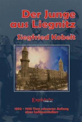 Die Liegnitz-Trilogie – 3. Der Junge aus Liegnitz