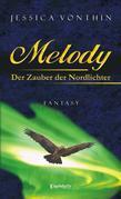 Melody und der Zauber der Nordlichter