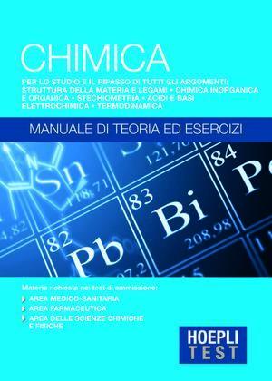 Chimica - Manuale di teoria ed esercizi