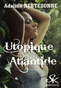 Utopique Atlantide