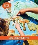 Je sais tout: Les continents