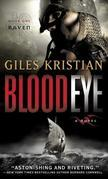 Blood Eye (Raven: Book 1): A Novel