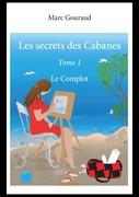 Les secrets des Cabanes-Tome 1
