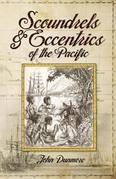 Scoundrels & Eccentrics of the Pacific