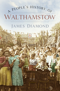 A People's History of Walthamstow