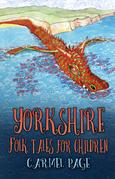 Yorkshire Folk Tales for Children