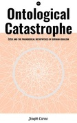 Ontological Catastrophe: ?i?ek and the Paradoxical Metaphysics of German Idealism
