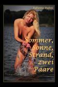 Sommer, Sonne, Strand, zwei Paare