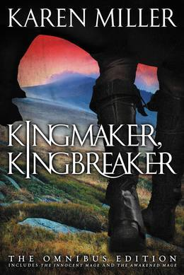 Kingmaker, Kingbreaker: The Omnibus Edition