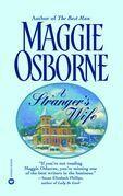Maggie Osborne - A Stranger's Wife