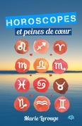 Horoscopes et peines de coeur