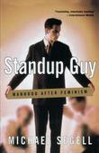 Standup Guy: Manhood After Feminism