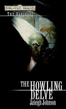 Howling Delve: Forgotten Realms