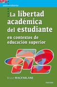 La libertad académica del estudiante en contextos de educación superior