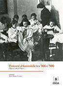 Percorsi al femminile tra '800 e '900