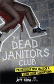 Dead Janitors Club