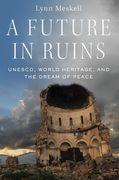 A Future in Ruins