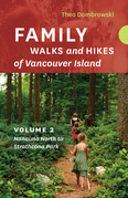 Family Walks and Hikes of Vancouver Island  — Volume 2