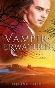 Vampirerwachen Band 1
