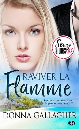 Raviver la flamme - Sexy Stories