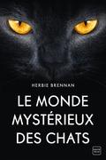 Le Monde mystérieux des chats