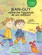 Jean-Guy recherche l'aquarium de son enfance
