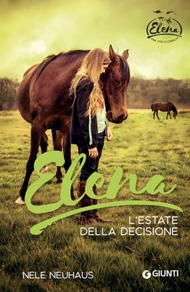 Elena. L'estate della decisione