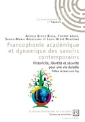 Francophonie académique et dynamique des savoirs contemporains
