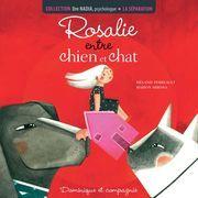 La séparation - Rosalie entre chien et chat