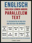 Englisch - Englisch Lernen Anders Parallelem Text