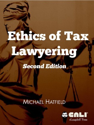 The Ethics of Tax Lawyering, Second Edition
