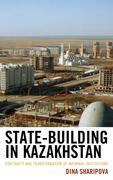 State-Building in Kazakhstan