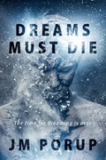 Dreams Must Die