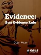 Evidence: Best Evidence Rule