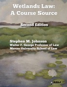 Wetlands law: a course source