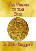 THE VIRGIN OF THE SUN - An Adventure in the land of the Inca