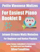 Petite Viennese Waltzes for Easiest Piano Booklet D