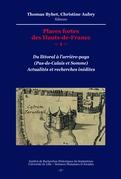 Places fortes des Hauts-de-France –1–