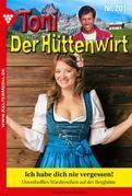 Toni der Hüttenwirt 201 – Heimatroman