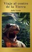 Viaje al centro de la Tierra: Clásicos de la literatura (A to Z Classics)