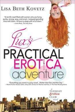 Lux's Practical Erotica Adventure